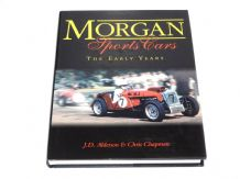 Morgan Sports Cars, the Early Years.( J.D. Alderson & Chris Chapman 1997)